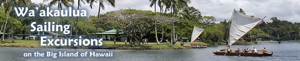 Waakaulua sailing tour at Wailoa Park in Hawaii